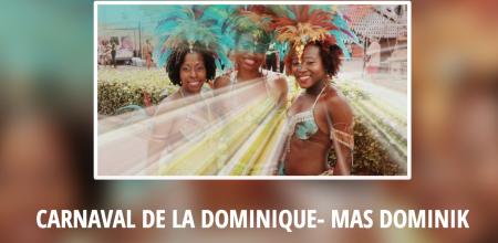 CARNAVAL DE LA DOMINIQUE- MAS DOMINIK