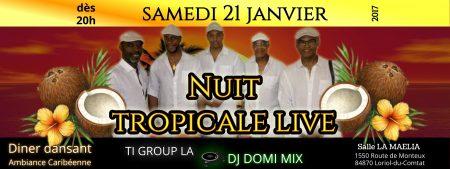 LA NUIT TROPICALE LIVE – Agenda soirées antillaises Loriol-du-Comtat (84)