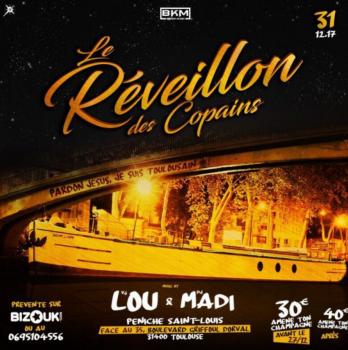 LE REVEILLON DES COPAINS VJ LOU DJ MADI  – TOULOUSE