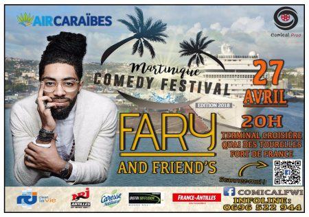 Martinique Comedy Festival, Fary ouvre…