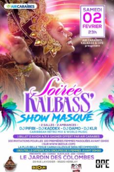 SOIRÉE KALBASS' « SHOW MASQUE » – Paris 2 février