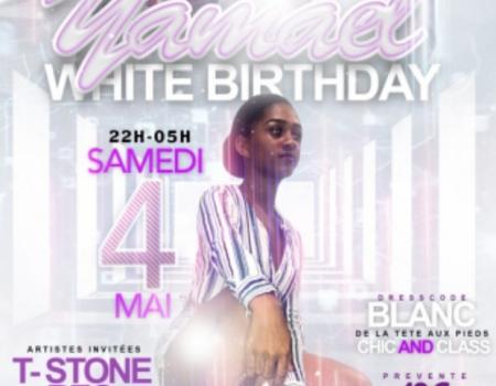 YAMAEL WHITE BIRTHDAY – SOIREE GUADELOUPE 4 MAI