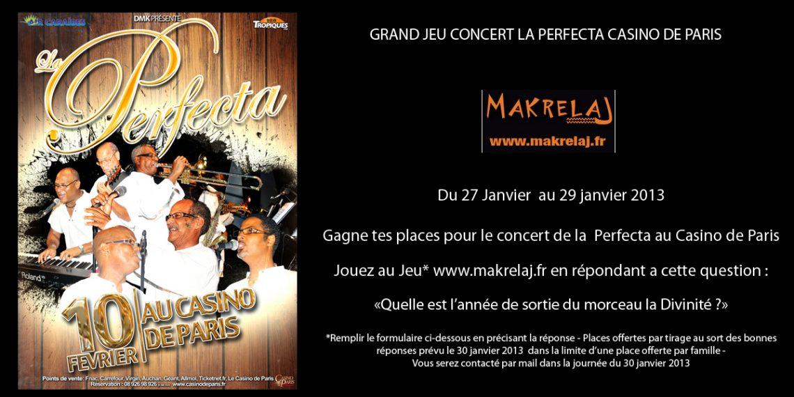 Du 27 au 30 janv Gagner vos places pour le concert de la Perfecta