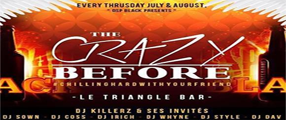 Au Triangle Bar: Crazy before