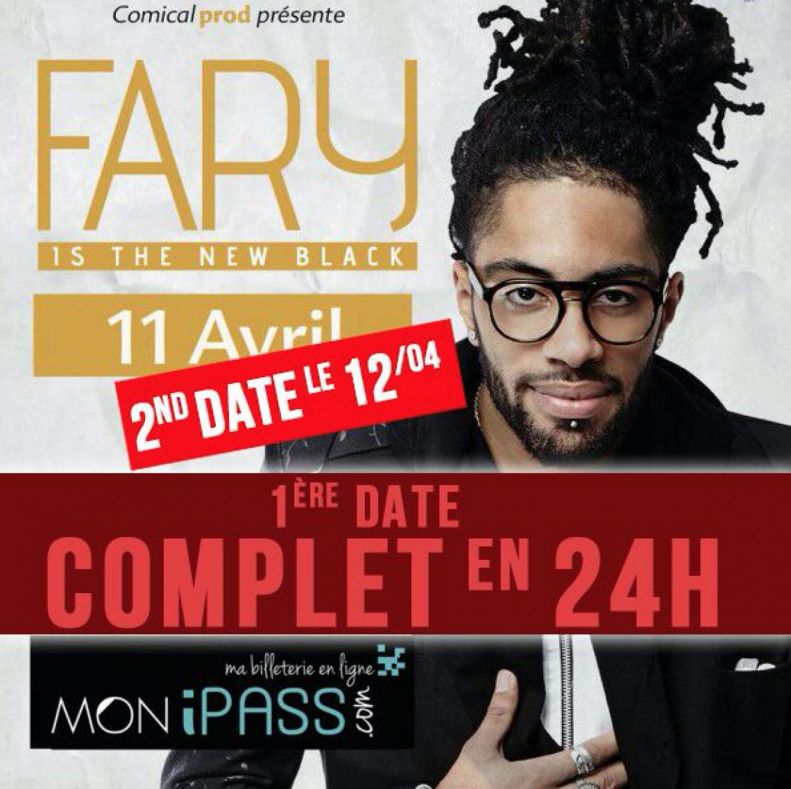 Fary, 48 heures et deux salles !!!