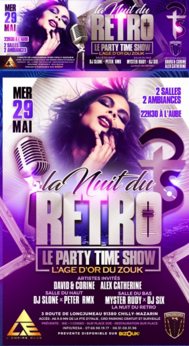 Empire Club : Nuit du rétro – Soirée antillaise Paris le 29 MAI