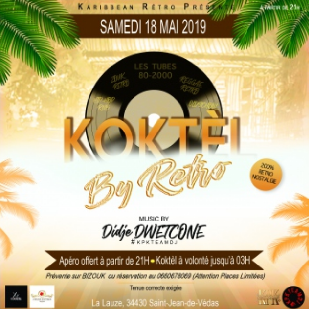 KOKTEL BY RETRO – MONTPELLIER LE 18 MAI