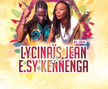 LYCINAÏS JEAN & E.SY KENNENGA EN CONCERT en DUO – Bordeaux le 10 Avril