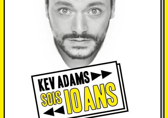 Pour rire, Kev Adams SOIS 10 ans !!